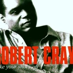 Robert Cray, Take Your Shoes Off mp3