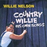 Willie Nelson, Country Willie: His Own Songs