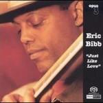 Eric Bibb, Just Like Love