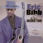 Eric Bibb & Needed Time, Spirit & The Blues