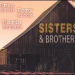 Eric Bibb, Sisters & Brothers (With Rory Block & Maria Muldaur)