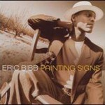 Eric Bibb, Painting Signs