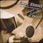 Eric Bibb, A Retrospective: Livin', Lovin' And Doin'