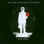 Tin Hat, The Sad Machinery of Spring
