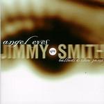 Jimmy Smith, Angel Eyes
