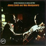 Jimmy Smith and Wes Montgomery, Further Adventures of Jimmy and Wes