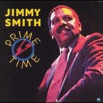 Jimmy Smith, Prime Time