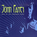 John Fahey, Best of the Vanguard Years