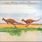 John Fahey, Live in Tasmania