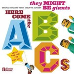 They Might Be Giants, Here Come the ABCs