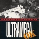 Soundgarden, Ultramega OK