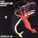 They Might Be Giants, Apollo 18