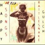 Joe Ely, Happy Songs From Rattlesnake Gulch