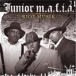 Junior M.A.F.I.A., Riot Musik
