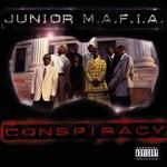 Junior M.A.F.I.A., Conspiracy