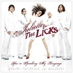 Juliette and the Licks, You're Speaking My Language