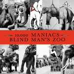 10,000 Maniacs, Blind Man's Zoo