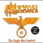 Saxon, The Eagle Has Landed III