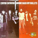 Lynyrd Skynyrd, Gimme Back My Bullets mp3