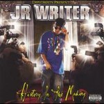 J.R. Writer, History in the Making