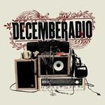 DecembeRadio, DecembeRadio