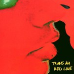 Trans Am, Red Line