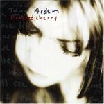 Jann Arden, Blood Red Cherry