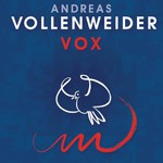 Andreas Vollenweider, VOX mp3