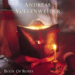 Andreas Vollenweider, Book of Roses