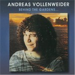 Andreas Vollenweider, ...Behind the Gardens-Behind the Wall-Under the Tree...