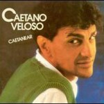 Caetano Veloso, Caetano Veloso