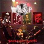 W.A.S.P., Double Live Assassins