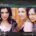 Shaye, Lake of Fire