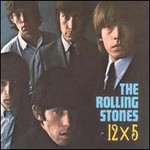 The Rolling Stones, 12 x 5