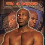 Eek-A-Mouse, Mouse Gone Wild