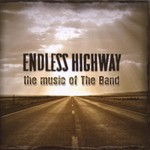 Various Artists, Endless Highway: The Music of The Band