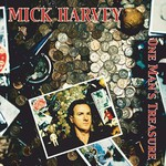 Mick Harvey, One Man's Treasure