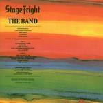 The Band, Stage Fright