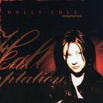 Holly Cole, Temptation
