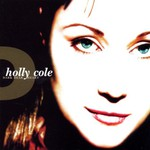Holly Cole, Dark Dear Heart
