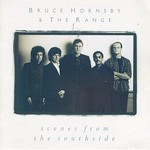 Bruce Hornsby & The Range, Scenes From the Southside