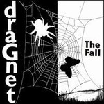 The Fall, Dragnet