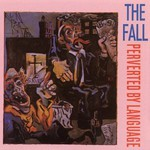 The Fall, Perverted by Language