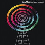 tobyMac, Portable Sounds