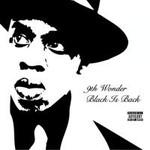 9th Wonder, Black Is Back... The 9th Album
