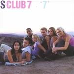 S Club 7, 7