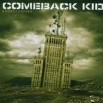 Comeback Kid, Broadcasting...