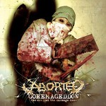 Aborted, Goremageddon: The Saw and the Carnage Done