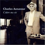 Charles Aznavour, Colore ma vie