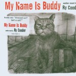 Ry Cooder, My Name Is Buddy